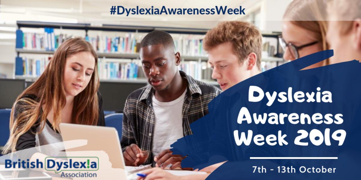Celebrating Dyslexia Awareness Week